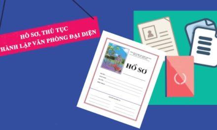 Quy định về văn phòng đại diện: Hồ sơ cấp giấy phép thành lập