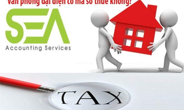 TRẢ LỜI NHANH: Văn phòng đại diện có mã số thuế không?